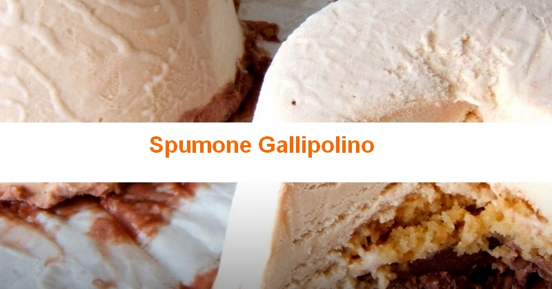Spumone Gallipolino